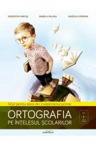 ortografia-pe-inelesul-colarilor-ghid-pentru-elevii-din-invmantul-primar
